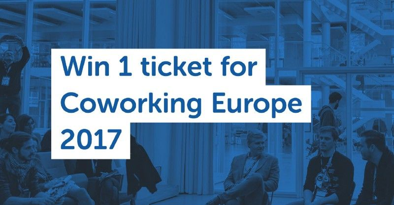 Win 1 ticket for Coworking Europe 2017