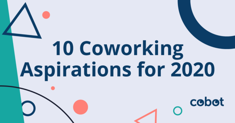 10 Coworking Aspirations in 2020