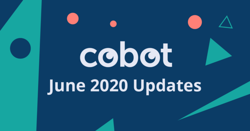 June 2020 Cobot Updates